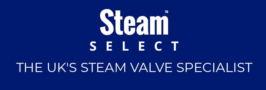 STEAM SELECT - THE UK'S STEAM VALVE SPECIALIST